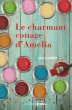 Le Charmant Cottage d'Amelia (ebook)