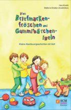 Von Briefmarkenfröschen und Gummibärchenigeln (ebook)