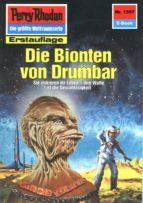 Perry Rhodan 1557: Die Bionten von Drumbar (Heftroman) (ebook)