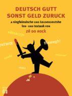 Deutsch gutt sonst geld zuruck (ebook)