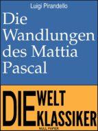 Die Wandlungen des Mattia Pascal (ebook)