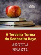 A Terceira Turma da Senhorita Kaye (ebook)
