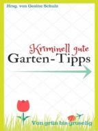 Kriminell gute Garten-Tipps (ebook)