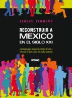 Reconstruir a México en el siglo XXI (ebook)