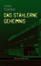 Das stählerne Geheimnis (Dystopie-Klassiker) (ebook)