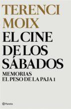 El cine de los sábados (Memorias. El Peso de la Paja 1) (ebook)