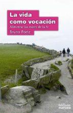La vida como vocación (ebook)
