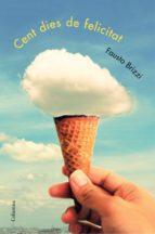 Cent dies de felicitat (ebook)