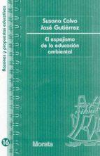 El espejismo de la educación ambiental (ebook)