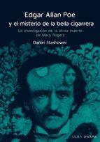 Edgar Allan Poe y el misterio de la bella cigarrera (ebook)