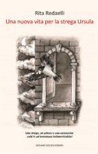 Una nuova vita per la strega Ursula (ebook)