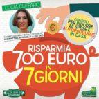 Risparmia 700 Euro in 7 Giorni (ebook)