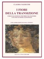 I Fiori della Transizione - Fiori di Bach per il Percorso Transgender (ebook)