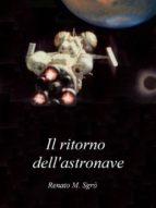Il ritorno dell'astronave (ebook)