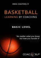 Basketball: learnig by coaching (ebook)
