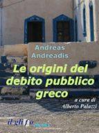 Le origini del debito pubblico greco (ebook)