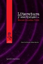 Literatura y anarquismo en manuel gonzalez prada (ebook)