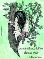 L'unique Offrande de Fleur et autres contes (ebook)