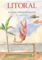 Revista Litoral 261. Rafael Pérez Estrada