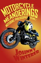 Motorcycle Meanderings
