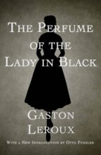 The Perfume of the Lady in Black (ebook)