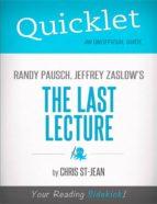 Quicklet on Randy Pausch, Jeffrey Zaslow's The Last Lecture (ebook)