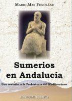 Sumerios en Andalucia (ebook)