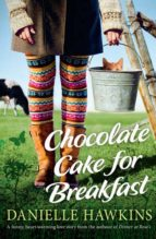 Chocolate Cake for Breakfast (ebook)
