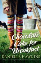 Chocolate Cake for Breakfast (ebook)