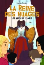 Les yeux de l'aigle, tome 2 - La Reine des nuages (ebook)