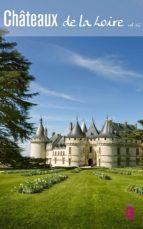 Les Châteaux de la Loire vol. 02 (ebook)