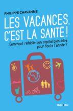 Les vacances, c'est la santé ! (ebook)