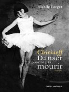 Chiriaeff - Danser pour ne pas mourir (ebook)