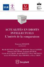 Actualités en droits intellectuels (ebook)