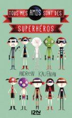 Tous mes amis sont des superhéros (ebook)