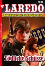 Laredo (Der Nachfolger von Cassidy) 16 - Erotik Western (ebook)
