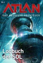Atlan - Das absolute Abenteuer 4: Logbuch der SOL (ebook)