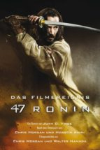 47 Ronin: Der Roman zum Film (ebook)
