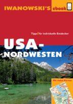 USA-Nordwesten - Reiseführer von Iwanowski (ebook)