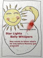 Star lights belly whispers (ebook)