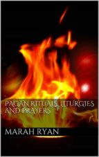 Pagan rituals, liturgies and prayers (ebook)