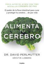 Alimenta tu cerebro (Colección Vital) (ebook)
