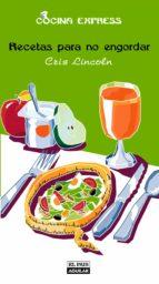 Recetas para no engordar (Cocina Express) (ebook)