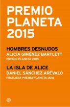 Premio Planeta 2015: ganador y finalista (pack) (ebook)