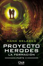 Proyecto Herodes. La Formación. Parte II (ebook)