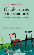 EL DOLOR NO ES PARA SIEMPRE (ebook)