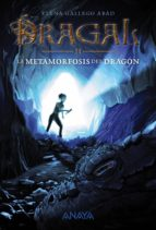 Dragal II: La metamorfosis del dragón (ebook)