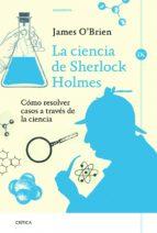 La ciencia de Sherlock Holmes (ebook)