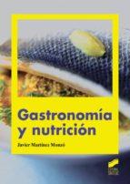 Gastronomía y nutrición (ebook)