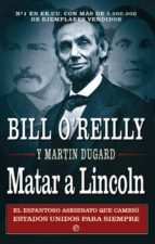Matar a Lincoln (ebook)